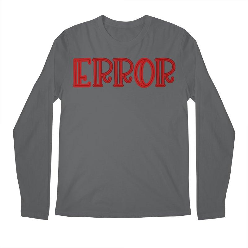 Error Men's Longsleeve T-Shirt by jokertoons's Artist Shop