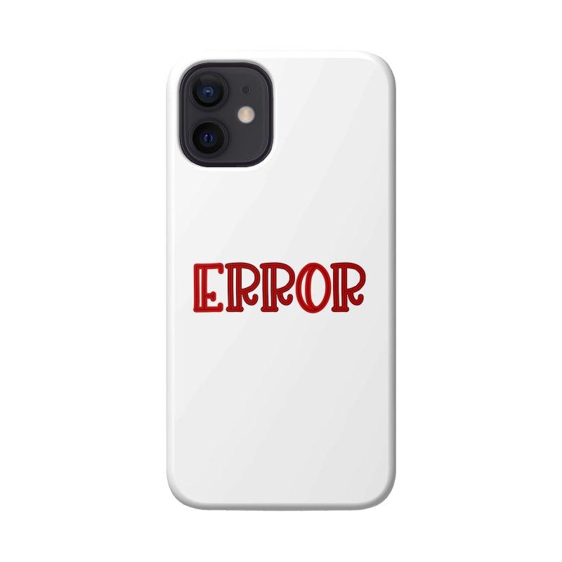 Error Accessories Phone Case by jokertoons's Artist Shop