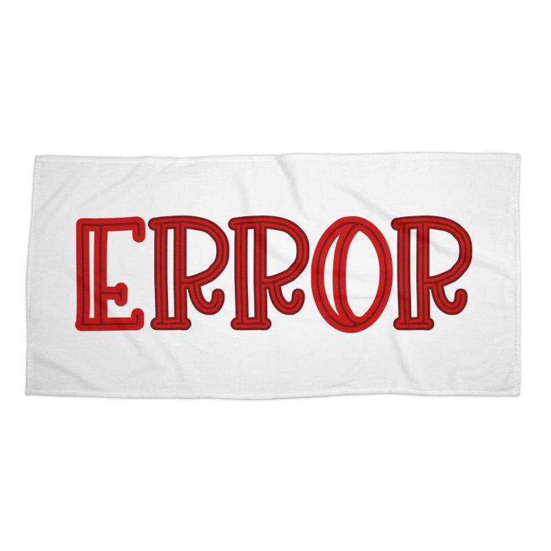 Error Accessories Beach Towel by jokertoons's Artist Shop