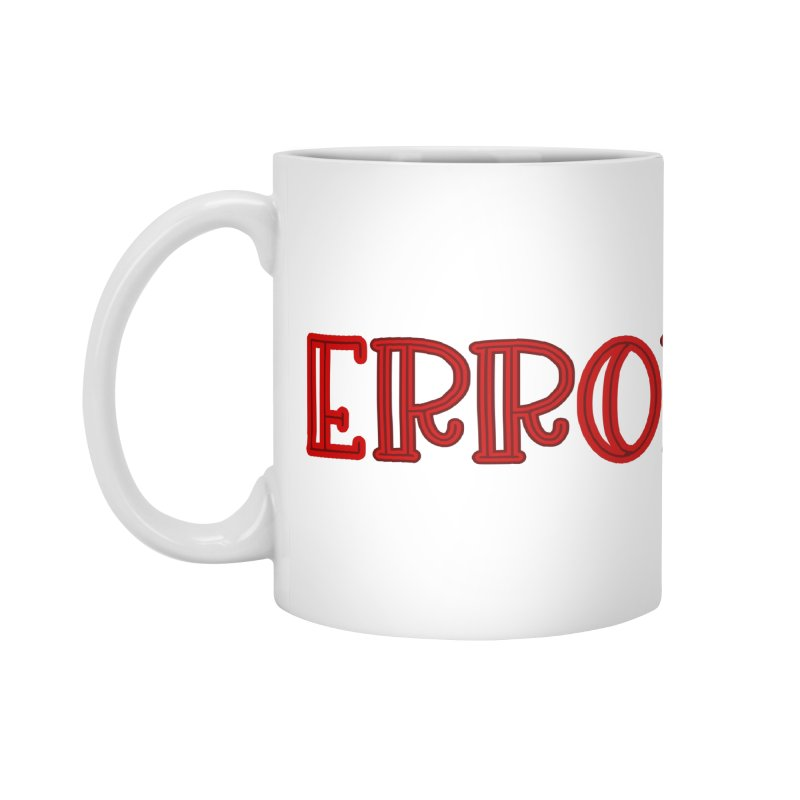 Error Accessories Mug by jokertoons's Artist Shop