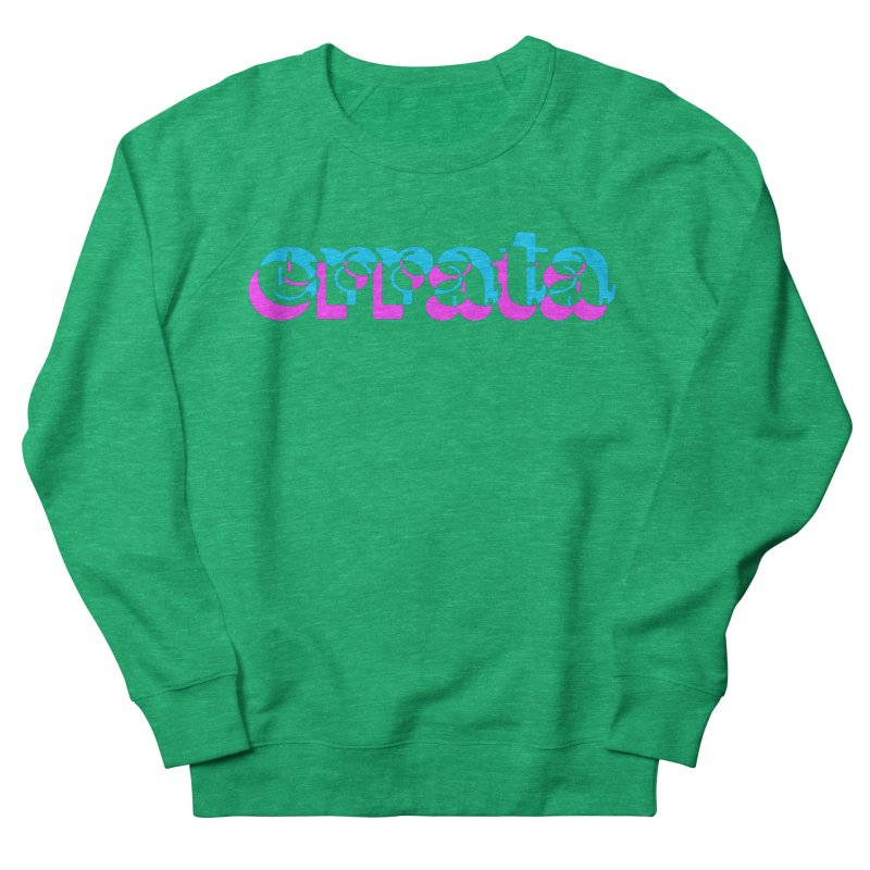 Errata Women's Sweatshirt by jokertoons's Artist Shop