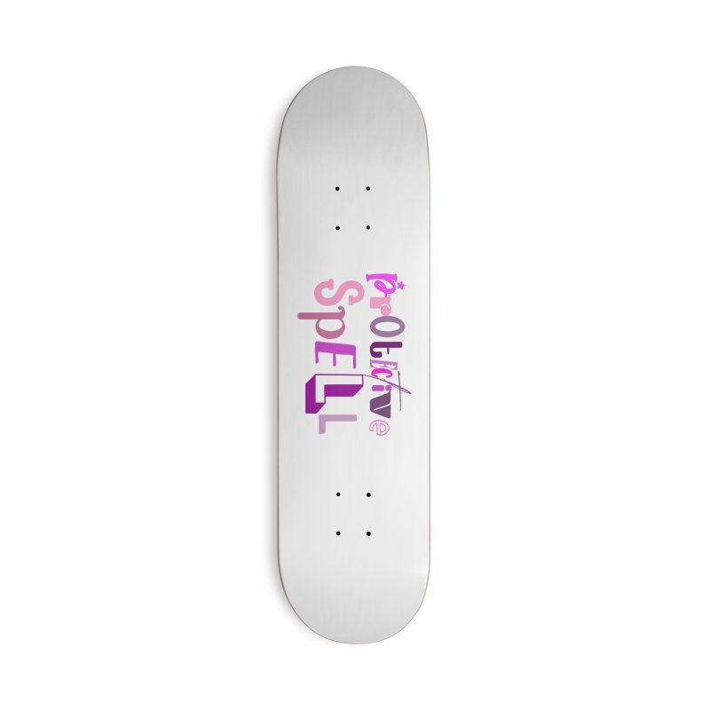 Protective Spell Accessories Skateboard by jokertoons's Artist Shop