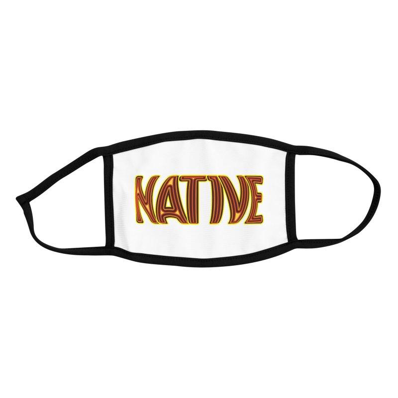 NATIVE Accessories Face Mask by jokertoons's Artist Shop