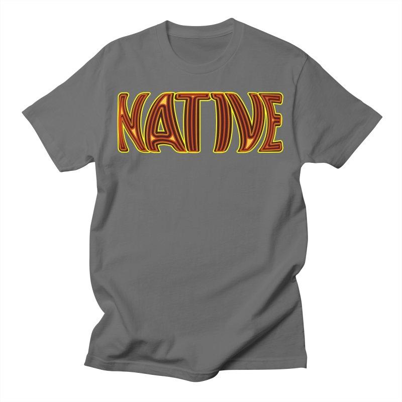 NATIVE Men's T-Shirt by jokertoons's Artist Shop