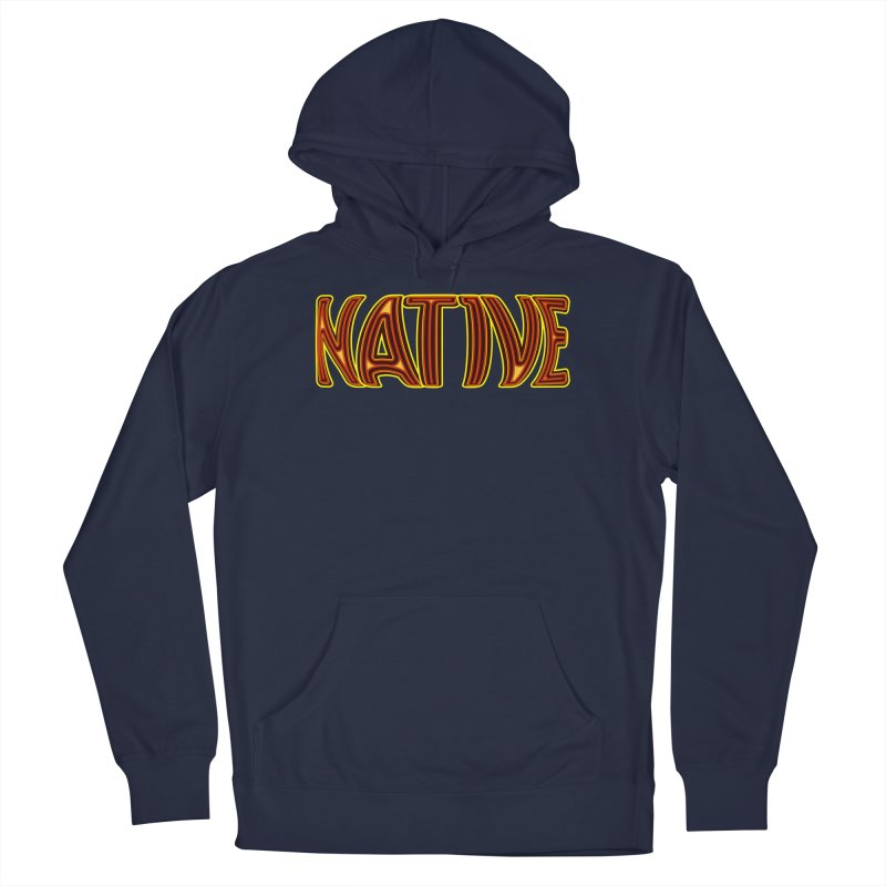 NATIVE Men's Pullover Hoody by jokertoons's Artist Shop