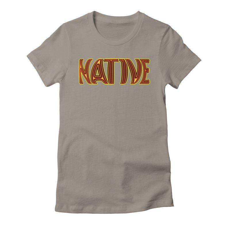 NATIVE Women's T-Shirt by jokertoons's Artist Shop