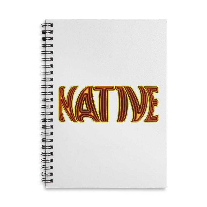 NATIVE Accessories Notebook by jokertoons's Artist Shop