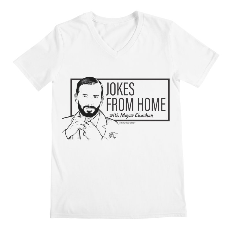 The Jokes From Home With Mayur Chauhan (art) Men's V-Neck by Jokes From Home        With Mayur Chauhan