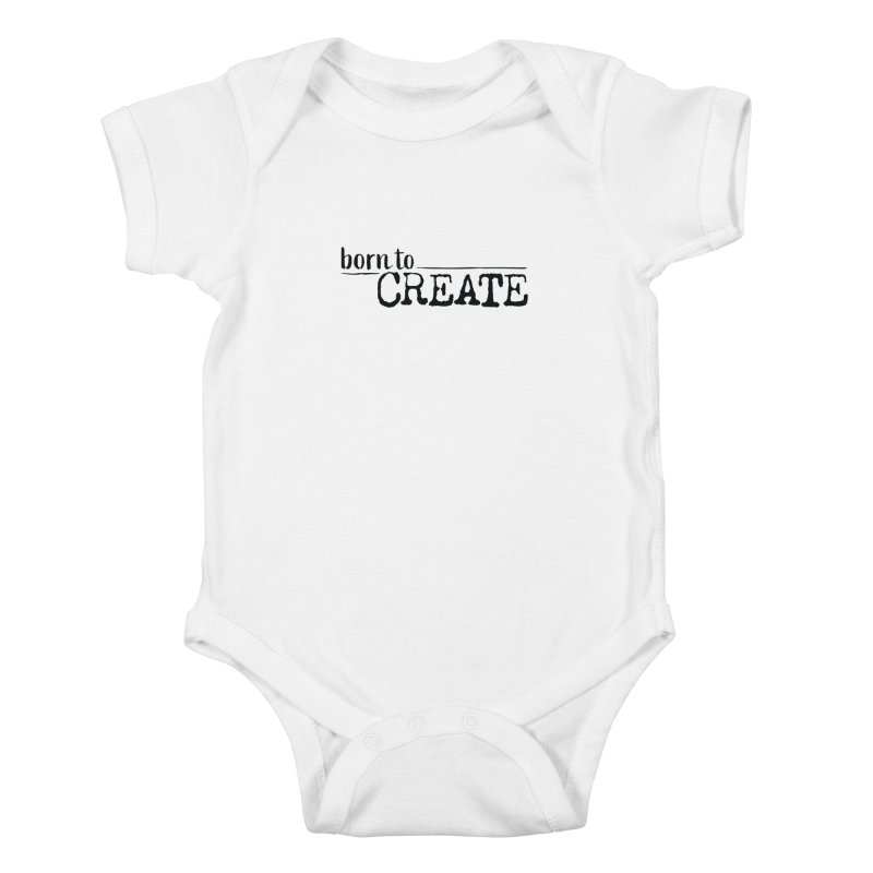 Born To Create Kids Baby Bodysuit by Jokes From Home        With Mayur Chauhan
