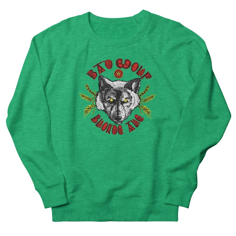 Bad Wolf Blonde Ale Women's French Terry Sweatshirt by Magickal Vision: The Art of Jolie E. Bonnette