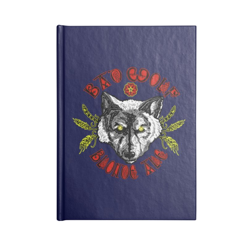 Bad Wolf Blonde Ale Accessories Lined Journal Notebook by Magickal Vision: The Art of Jolie E. Bonnette