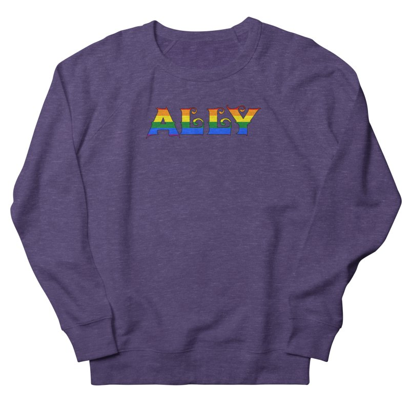 LGBTQ Ally Women's French Terry Sweatshirt by Magickal Vision: The Art of Jolie E. Bonnette