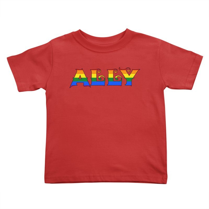 LGBTQ Ally Kids Toddler T-Shirt by Magickal Vision: The Art of Jolie E. Bonnette