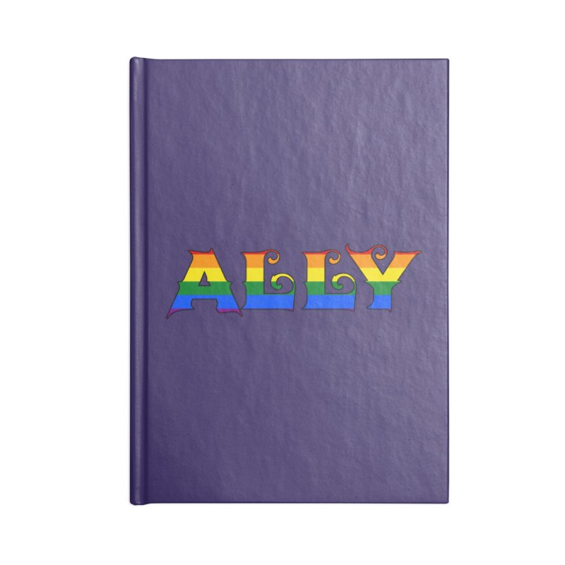 LGBTQ Ally Accessories Lined Journal Notebook by Magickal Vision: The Art of Jolie E. Bonnette
