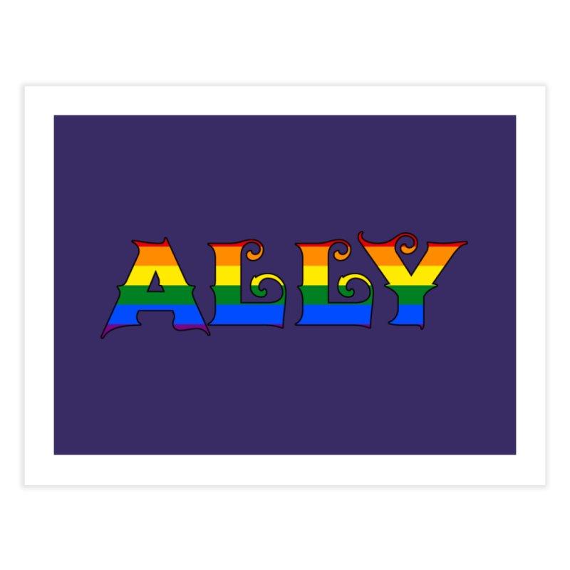 LGBTQ Ally Home Fine Art Print by Magickal Vision: The Art of Jolie E. Bonnette