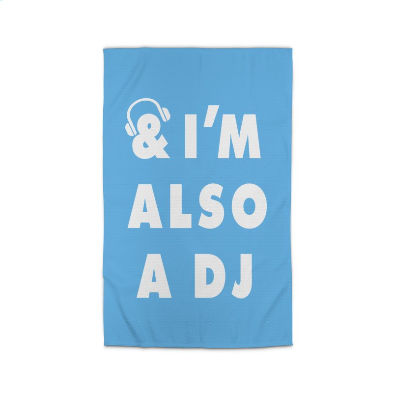 I'm Also A DJ Home Rug by Jonah Makes Art