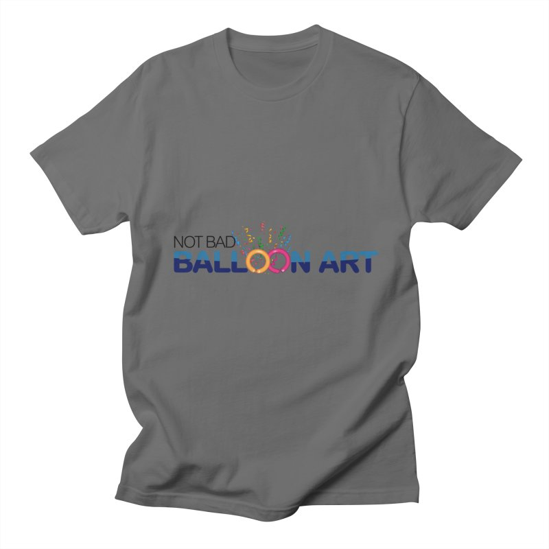 Not bad balloon art logo Men's T-Shirt by Jonah's Twisters Apparel Shop