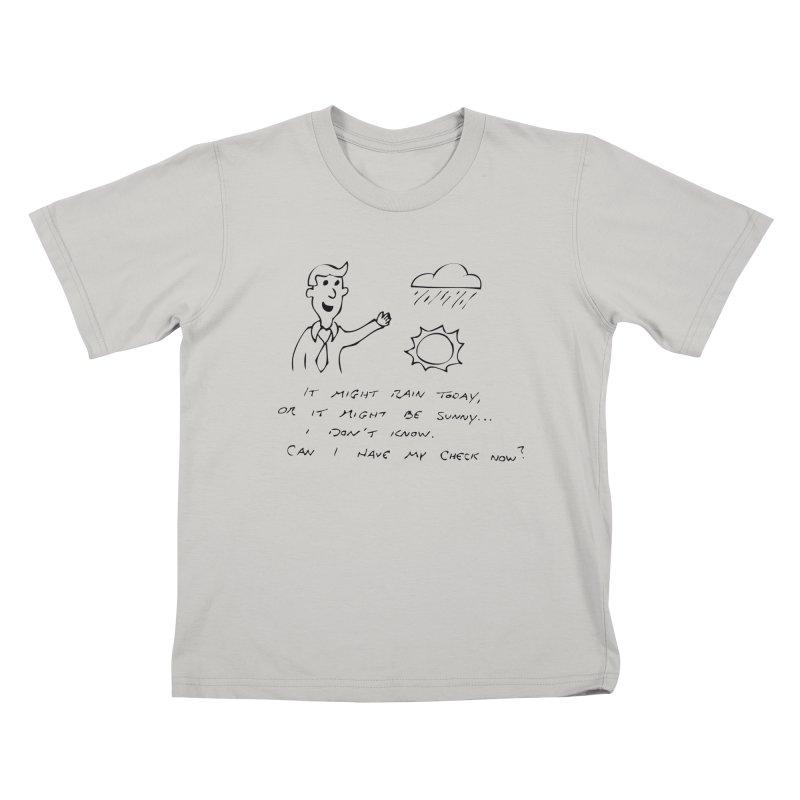 Every Weatherman Ever Kids T-Shirt by jonathanleebyrd's Artist Shop