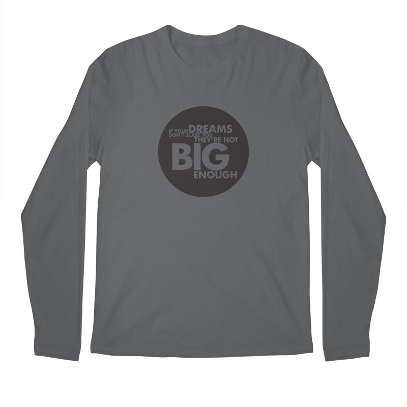 Dreams Quote - Circle Design Men's Regular Longsleeve T-Shirt by Jonathan Wilson