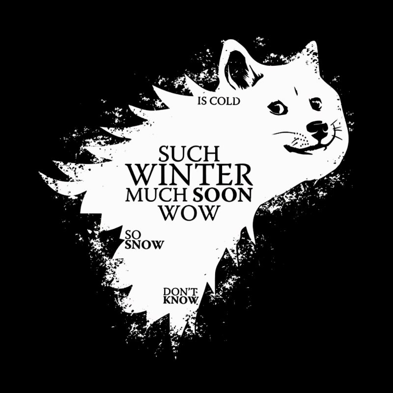 Game of Doge Game of thrones None  by Game Of Thrones and others Collection