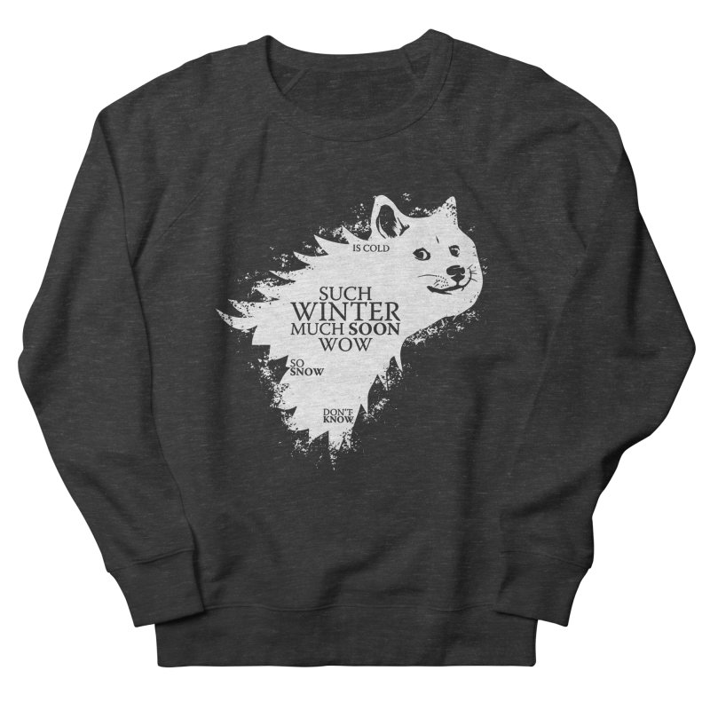 Game of Doge Game of thrones Women's Sweatshirt by Game Of Thrones and others Collection