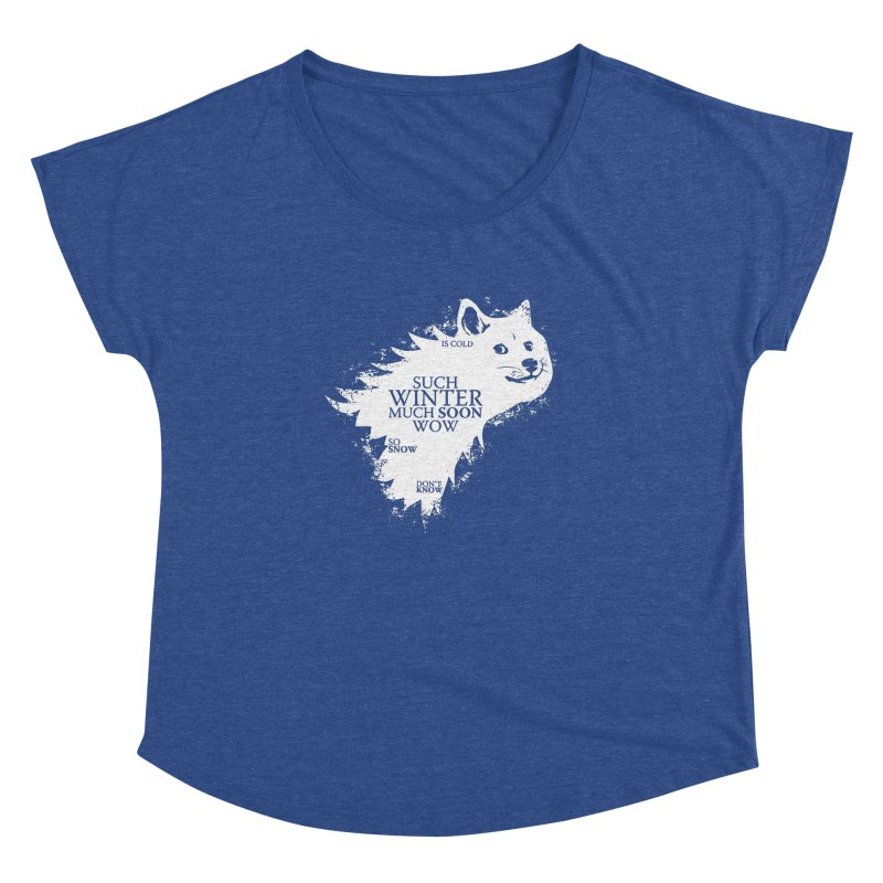 Game of Doge Game of thrones Women's Dolman Scoop Neck by Game Of Thrones and others Collection
