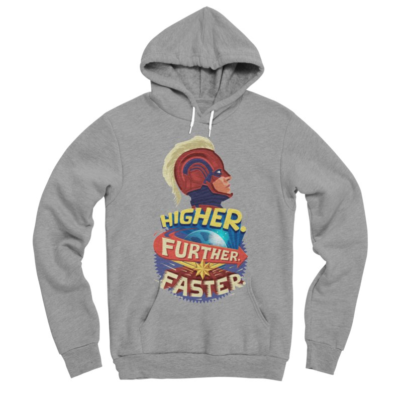 Captain Marvel Higher Further Faster Women's Sponge Fleece Pullover Hoody by Game Of Thrones and others Collection