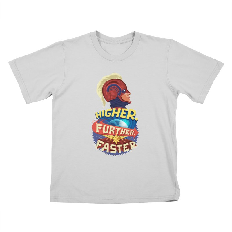 Captain Marvel Higher Further Faster Kids T-Shirt by Game Of Thrones and others Collection