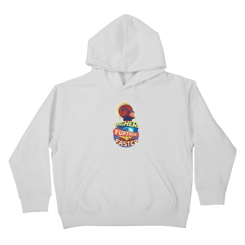 Captain Marvel Higher Further Faster Kids Pullover Hoody by Game Of Thrones and others Collection
