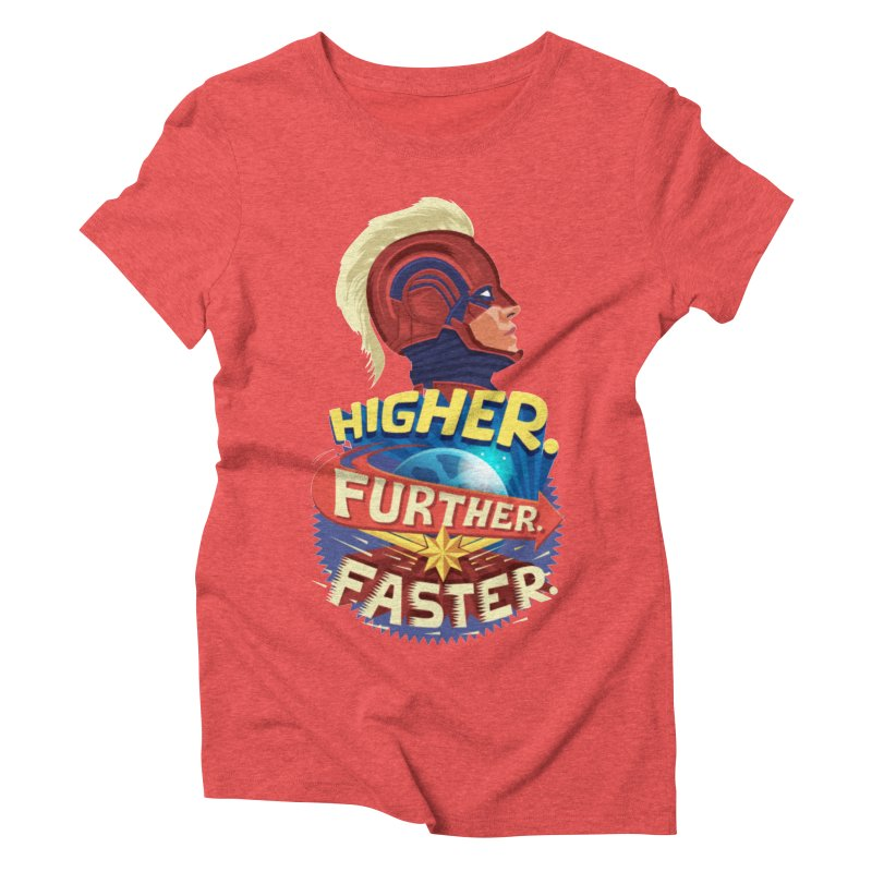 Captain Marvel Higher Further Faster Women's Triblend T-Shirt by Game Of Thrones and others Collection