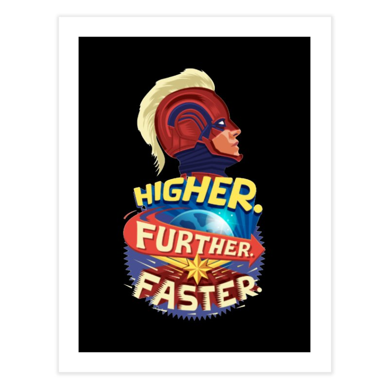 Captain Marvel Higher Further Faster Home Fine Art Print by Game Of Thrones and others Collection