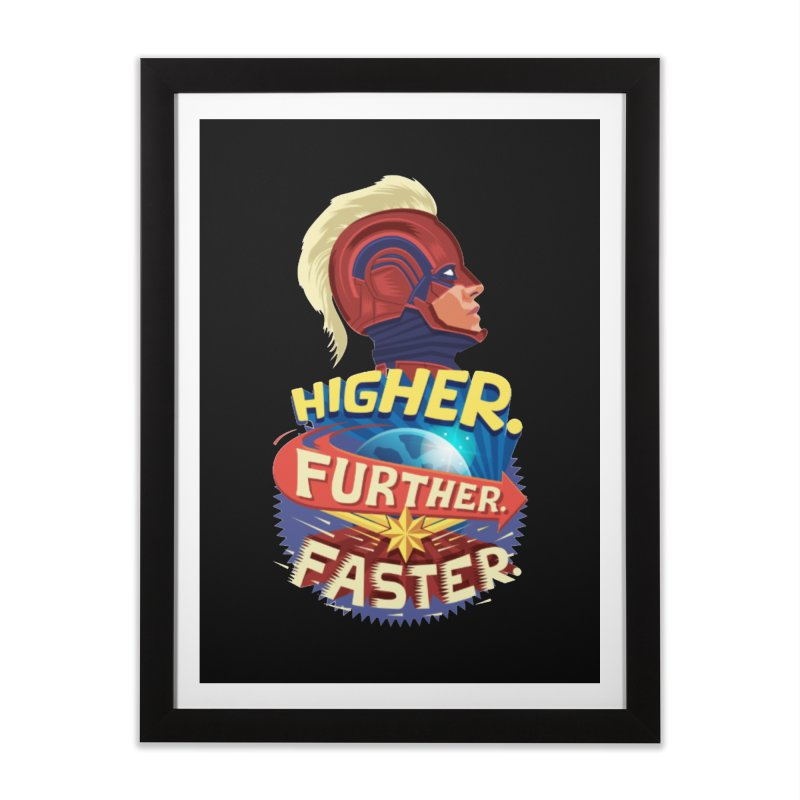 Captain Marvel Higher Further Faster Home Framed Fine Art Print by Game Of Thrones and others Collection