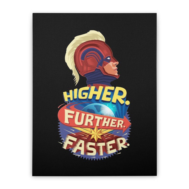 Captain Marvel Higher Further Faster Home Stretched Canvas by Game Of Thrones and others Collection