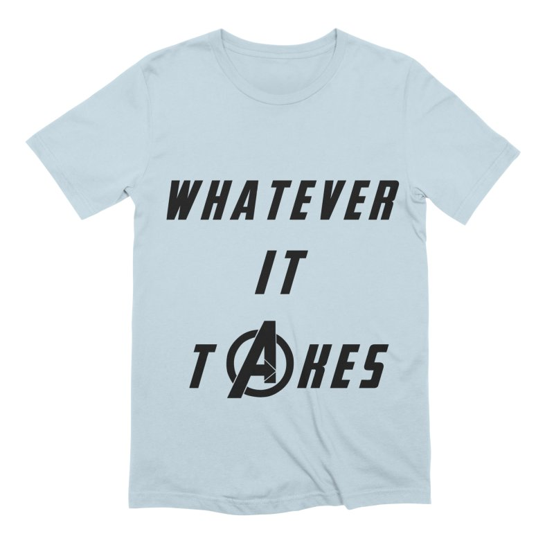 Avengers Endgame Whatever it takes Men's Extra Soft T-Shirt by Game Of Thrones and others Collection