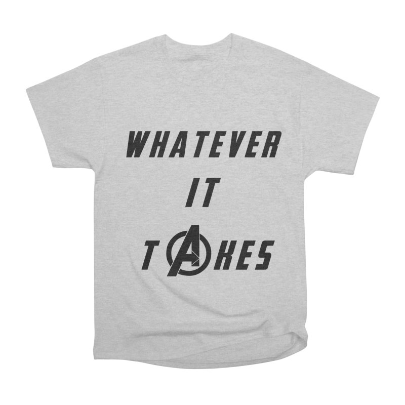 Avengers Endgame Whatever it takes Men's Heavyweight T-Shirt by Game Of Thrones and others Collection