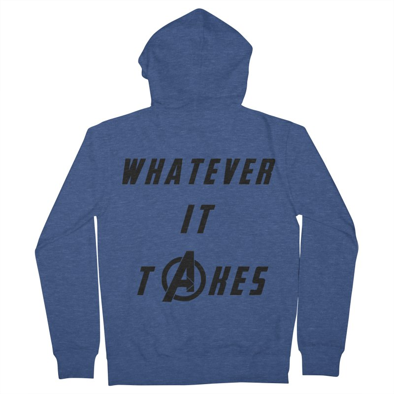 Avengers Endgame Whatever it takes Women's French Terry Zip-Up Hoody by Game Of Thrones and others Collection