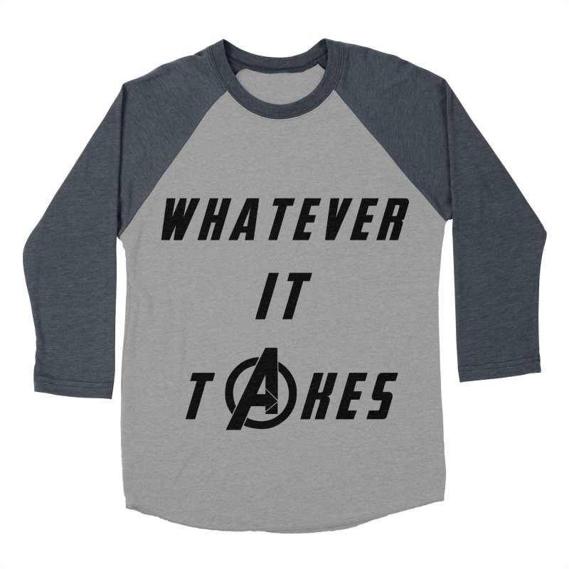 Avengers Endgame Whatever it takes Women's Baseball Triblend Longsleeve T-Shirt by Game Of Thrones and others Collection