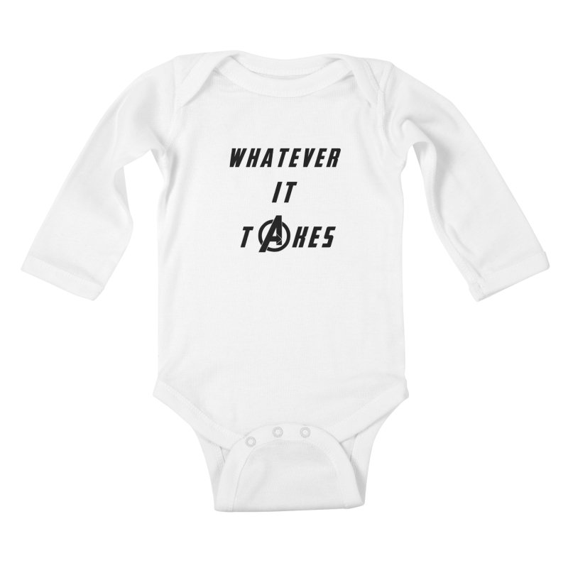 Avengers Endgame Whatever it takes Kids Baby Longsleeve Bodysuit by Game Of Thrones and others Collection