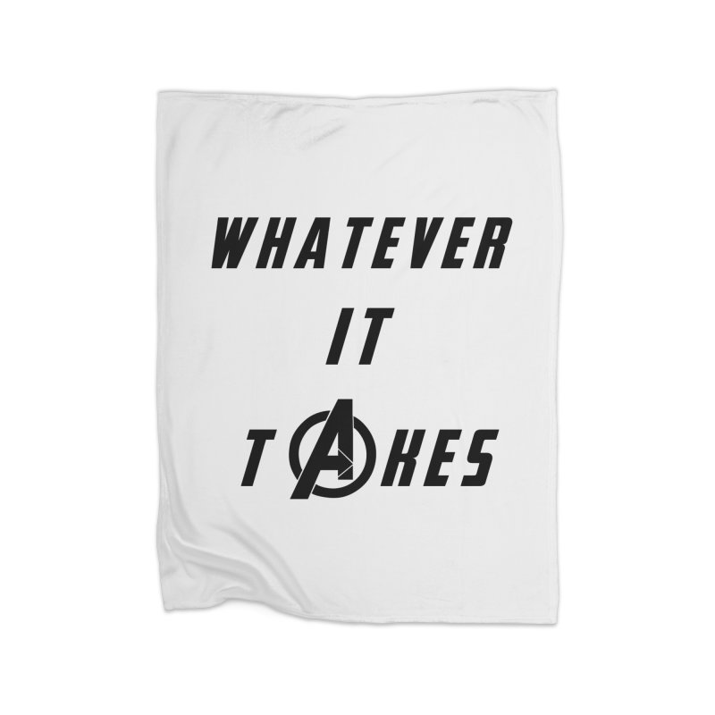 Avengers Endgame Whatever it takes Home Fleece Blanket Blanket by Game Of Thrones and others Collection