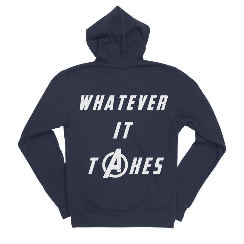 Avengers Endgame Whatever It Takes Women's Sponge Fleece Zip-Up Hoody by Game Of Thrones and others Collection