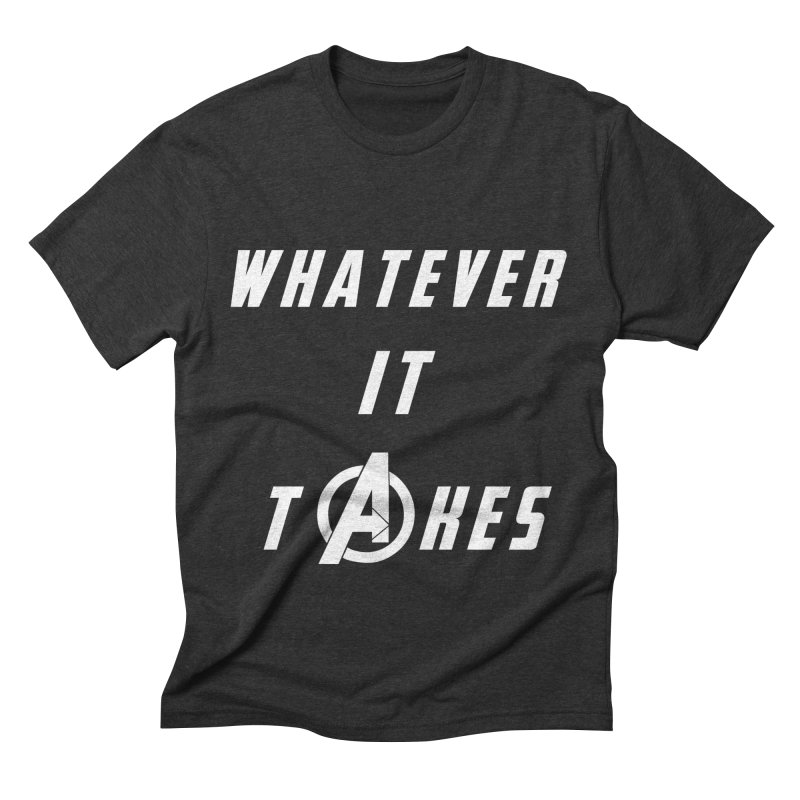 Avengers Endgame Whatever It Takes Men's Triblend T-Shirt by Game Of Thrones and others Collection