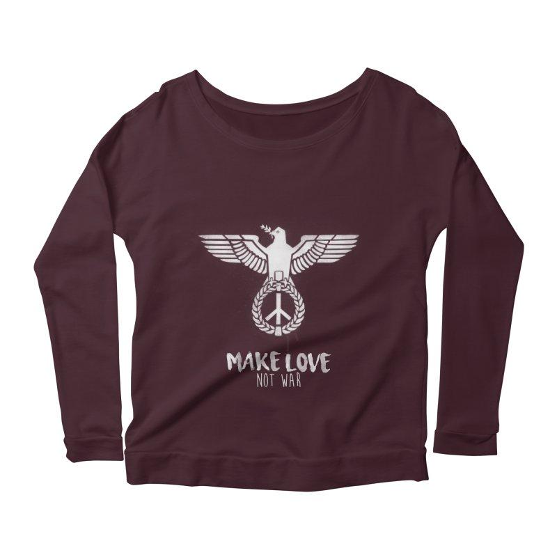 Make LOVE not war Women's Longsleeve Scoopneck  by Jordy The Gnome's Artist Shop