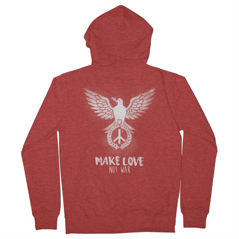 Make LOVE not war Women's Zip-Up Hoody by Jordy The Gnome's Artist Shop
