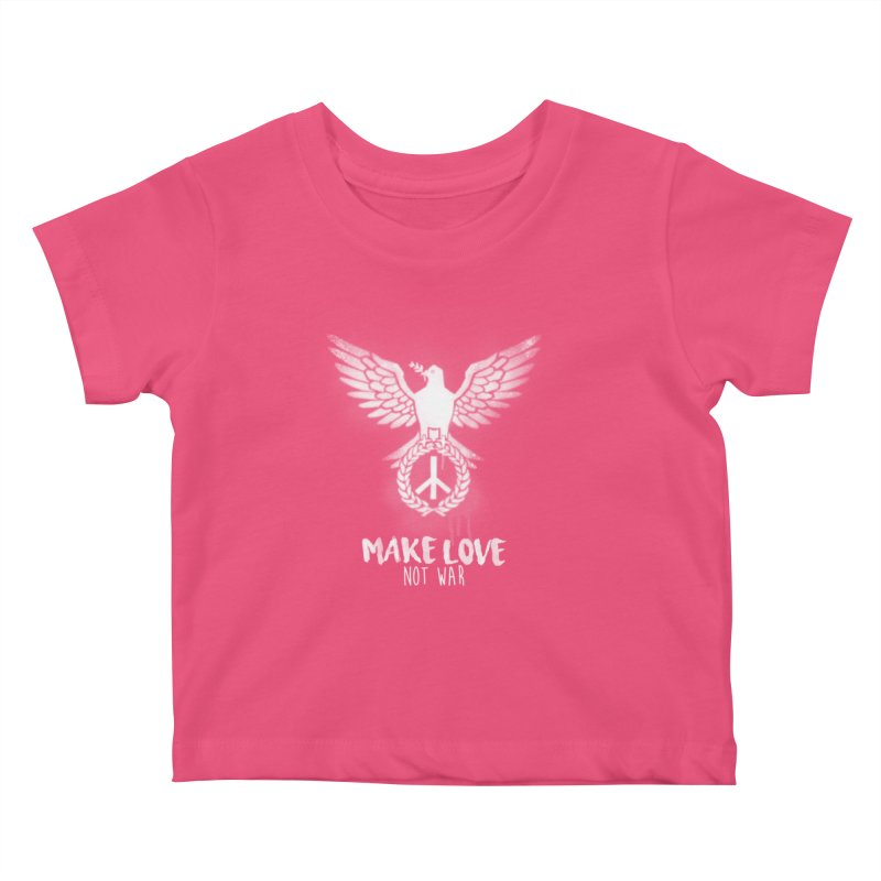 Make LOVE not war Kids Baby T-Shirt by Jordy The Gnome's Artist Shop