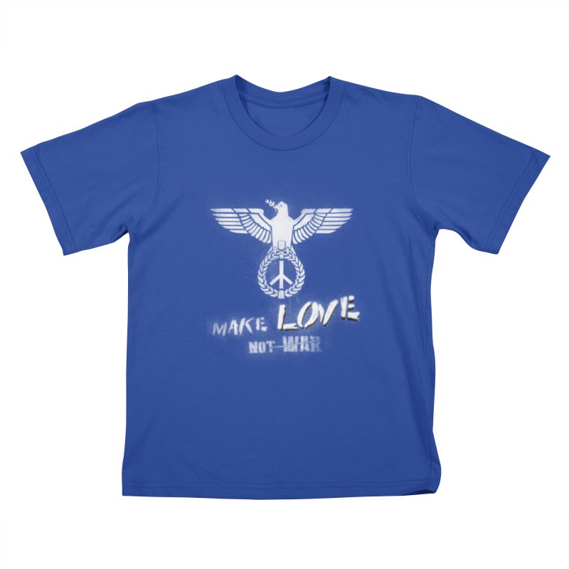 Make LOVE, not W̶A̶R̶ Kids T-Shirt by Jordy The Gnome's Artist Shop