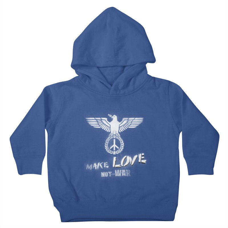 Make LOVE, not W̶A̶R̶ Kids Toddler Pullover Hoody by Jordy The Gnome's Artist Shop