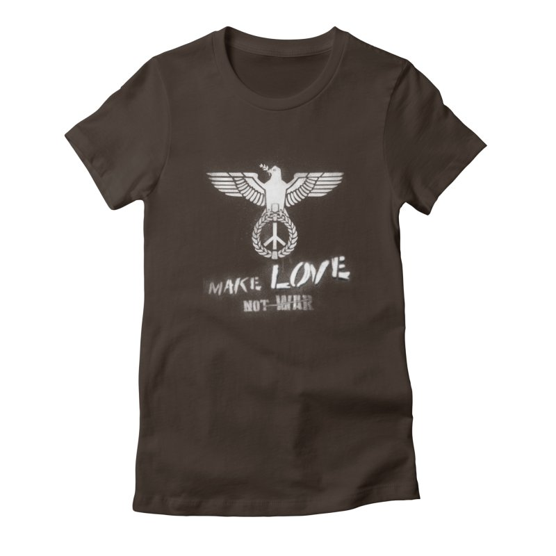 Make LOVE, not W̶A̶R̶ Women's Fitted T-Shirt by Jordy The Gnome's Artist Shop