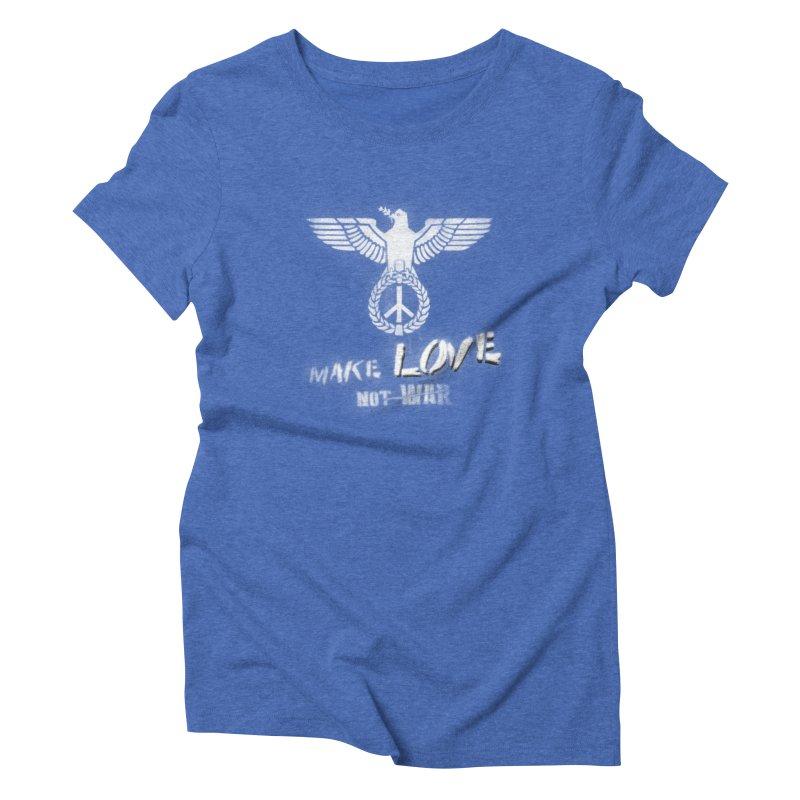 Make LOVE, not W̶A̶R̶ Women's Triblend T-shirt by Jordy The Gnome's Artist Shop