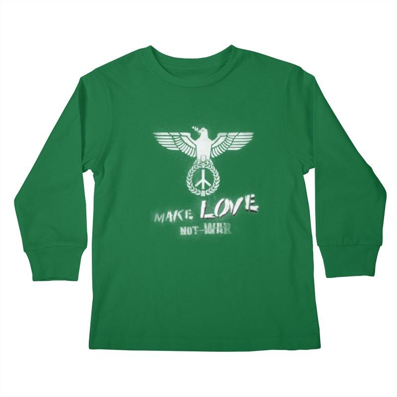 Make LOVE, not W̶A̶R̶ Kids Longsleeve T-Shirt by Jordy The Gnome's Artist Shop