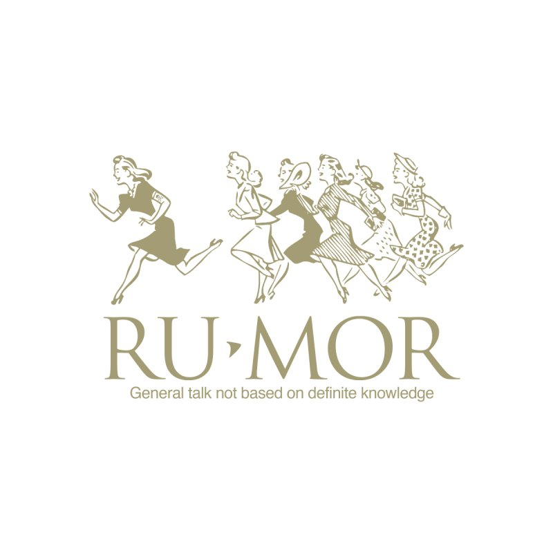 Rumor None  by Joseph Paz's Artist Shop